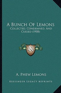 A Bunch of Lemons by A Phew Lemons (9781164518211) - PaperBack - Modern & Contemporary Fiction Literature