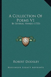 A Collection of Poems V1 by Robert Dodsley (9781164520177) - PaperBack - Modern & Contemporary Fiction Literature