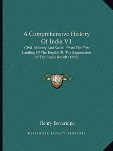 A Comprehensive History of India V1 by Henry Beveridge (9781164521525) - PaperBack - Modern & Contemporary Fiction Literature