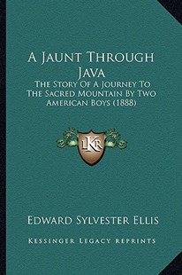 A Jaunt Through Java by Edward Sylvester Ellis (9781164533689) - PaperBack - Modern & Contemporary Fiction Literature