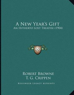 A New Year's Gift by Robert Browne, T G Crippen (9781164541752) - PaperBack - Modern & Contemporary Fiction Literature