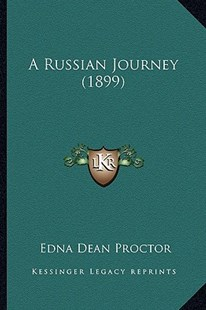 A Russian Journey (1899) by Edna Dean Proctor (9781164546856) - PaperBack - Modern & Contemporary Fiction Literature