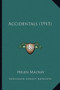 Accidentals (1915) by Helen MacKay (9781164558477) - PaperBack - Modern & Contemporary Fiction Literature
