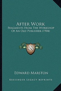 After Work by Edward Marston (9781164561194) - PaperBack - Modern & Contemporary Fiction Literature