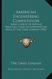 American Engineering Competition by The Times London (9781164564355) - PaperBack - Modern & Contemporary Fiction Literature