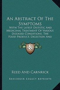 An Abstract of the Symptoms by Reed and Carnrick (9781164565833) - PaperBack - Modern & Contemporary Fiction Literature