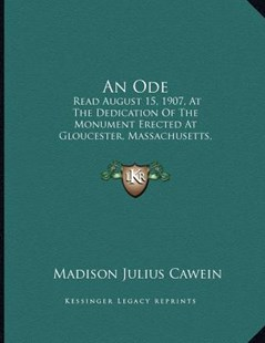 An Ode by Madison Julius Cawein (9781164574613) - PaperBack - Modern & Contemporary Fiction Literature