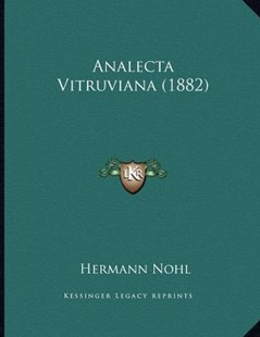 Analecta Vitruviana (1882) by Hermann Nohl (9781164575573) - PaperBack - Modern & Contemporary Fiction Literature