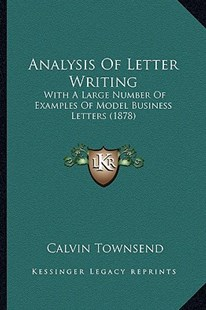 Analysis of Letter Writing by Calvin Townsend (9781164575696) - PaperBack - Modern & Contemporary Fiction Literature