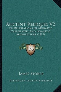 Ancient Reliques V2 by James Storer (9781164576280) - PaperBack - Modern & Contemporary Fiction Literature