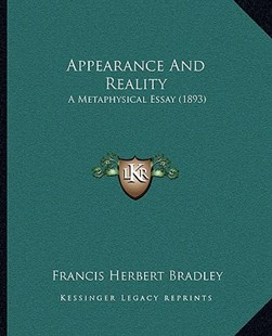 Appearance and Reality by Francis Herbert Bradley (9781164578925) - PaperBack - Modern & Contemporary Fiction Literature