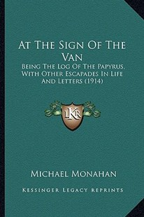 At the Sign of the Van by Michael Monahan (9781164581918) - PaperBack - Modern & Contemporary Fiction Literature