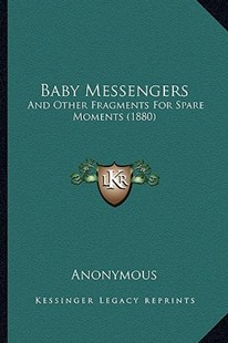 Baby Messengers by Anonymous (9781164583349) - PaperBack - Modern & Contemporary Fiction Literature