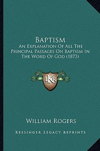 Baptism by William Rogers (9781164584377) - PaperBack - Modern & Contemporary Fiction Literature