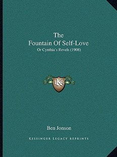 The Fountain of Self-Love by Ben Jonson (9781164586104) - PaperBack - Modern & Contemporary Fiction Literature