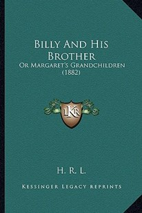 Billy and His Brother by H R L (9781164587897) - PaperBack - Modern & Contemporary Fiction Literature