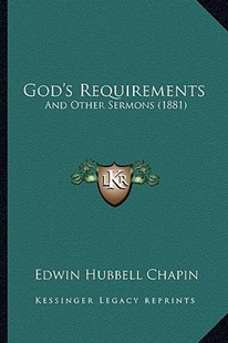 God's Requirements by E H Chapin (9781164659167) - PaperBack - Modern & Contemporary Fiction Literature