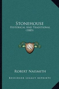 Stonehouse by Robert Naismith (9781164880882) - PaperBack - Modern & Contemporary Fiction Literature