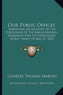Our Public Offices by Charles Thomas Marvin (9781164918356) - PaperBack - Modern & Contemporary Fiction Literature