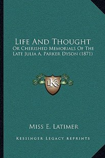 Life and Thought by Miss E Latimer (9781164918714) - PaperBack - Modern & Contemporary Fiction Literature