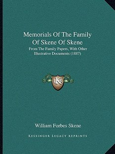 Memorials of the Family of Skene of Skene by William Forbes Skene (9781164919469) - PaperBack - Modern & Contemporary Fiction Literature
