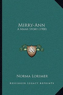 Mirry-Ann by Norma Lorimer (9781164925057) - PaperBack - Modern & Contemporary Fiction Literature