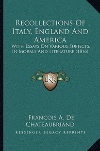 Recollections of Italy, England and America by Francois Auguste Chateaubriand (9781164927228) - PaperBack - Modern & Contemporary Fiction Literature