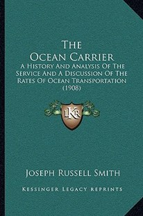 The Ocean Carrier by Joseph Russell Smith (9781164938538) - PaperBack - Modern & Contemporary Fiction Literature