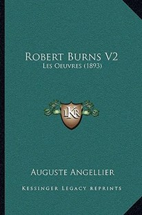 Robert Burns V2 by Auguste Angellier (9781164944485) - PaperBack - Modern & Contemporary Fiction Literature