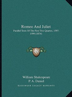 Romeo and Juliet by William Shakespeare, P a Daniel (9781164950585) - PaperBack - Modern & Contemporary Fiction Literature