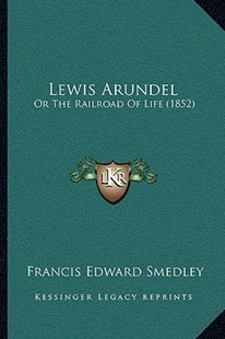 Lewis Arundel by Francis Edward Smedley (9781164956495) - PaperBack - Reference Law