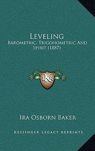 Leveling by Ira Osborn Baker (9781164970781) - HardCover - Modern & Contemporary Fiction Literature