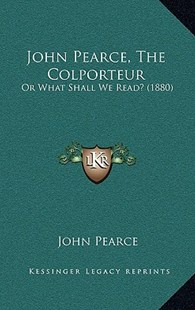 John Pearce, the Colporteur by John Pearce (9781164987369) - HardCover - Modern & Contemporary Fiction Literature