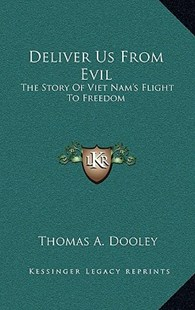 Deliver Us from Evil by Thomas a Dooley (9781166127404) - HardCover - Modern & Contemporary Fiction Literature