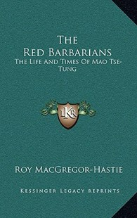 The Red Barbarians by Roy MacGregor-Hastie (9781166128159) - HardCover - Modern & Contemporary Fiction Literature