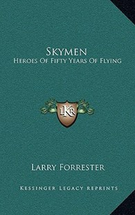 Skymen by Larry Forrester (9781166131081) - HardCover - Science & Technology Transport