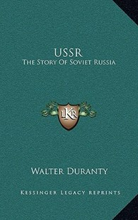 USSR by Walter Duranty (9781166132705) - HardCover - Modern & Contemporary Fiction Literature
