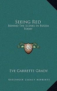 Seeing Red by Eve Garrette Grady (9781166133467) - HardCover - Modern & Contemporary Fiction Literature