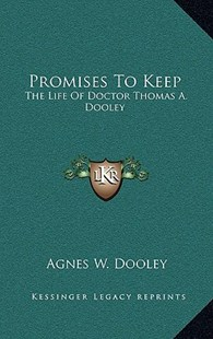 Promises to Keep by Agnes W Dooley (9781166133665) - HardCover - Modern & Contemporary Fiction Literature