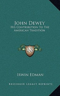 John Dewey by Irwin Edman (9781166134464) - HardCover - Modern & Contemporary Fiction Literature