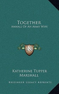 Together by Katherine Tupper Marshall (9781166134525) - HardCover - Modern & Contemporary Fiction Literature