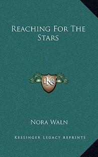 Reaching for the Stars by Nora Waln (9781166137052) - HardCover - Modern & Contemporary Fiction Literature