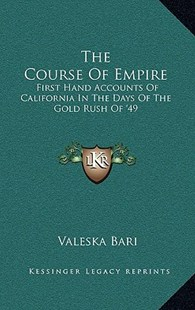The Course of Empire by Valeska Bari (9781166137281) - HardCover - Modern & Contemporary Fiction Literature