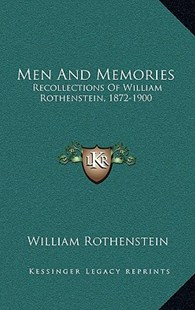 Men and Memories by William Rothenstein (9781166139094) - HardCover - Modern & Contemporary Fiction Literature