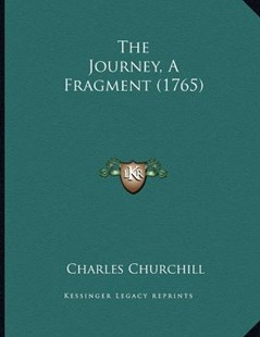 The Journey, a Fragment (1765) by Charles Churchill Colonel (9781166140793) - PaperBack - Modern & Contemporary Fiction Literature