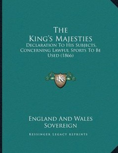 The King's Majesties by England and Wales Sovereign (9781166140991) - PaperBack - Modern & Contemporary Fiction Literature