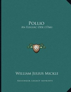 Pollio by William Julius Mickle (9781166141493) - PaperBack - Modern & Contemporary Fiction Literature