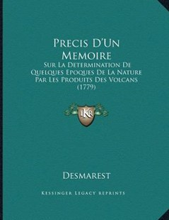 Precis D'Un Memoire by Desmarest (9781166142407) - PaperBack - Modern & Contemporary Fiction Literature