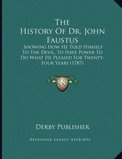 The History of Dr. John Faustus by Derby Publisher (9781166142858) - PaperBack - Modern & Contemporary Fiction Literature