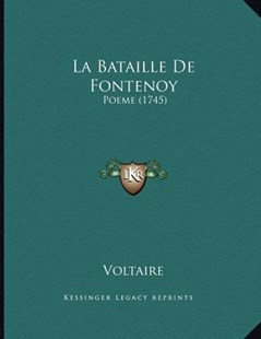 La Bataille de Fontenoy by Voltaire (9781166143572) - PaperBack - Modern & Contemporary Fiction Literature